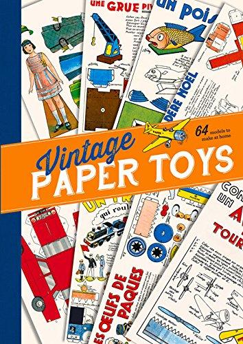 Vintage Paper Toys: 64 Models to Make at Home