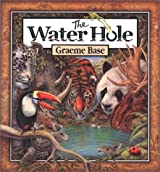 THE WATER HOLE BY BASE, GRAEME (AUTHOR)HARDCOVER