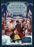 img - for Nicol s San Norte y la batalla contra el Rey de las Pesadillas (Los Guardianes) (Spanish Edition) book / textbook / text book
