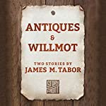 Antiques & Willmot | James M. Tabor