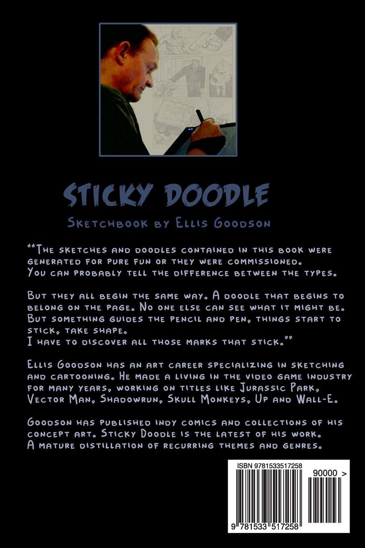 Sticky Doodle Ellis Goodson 9781533517258 Amazon Com Books