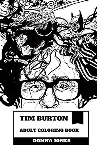 b0f898d0512 Tim Burton Adult Coloring Book  Award Winning American Horror and Fantasy  Producer