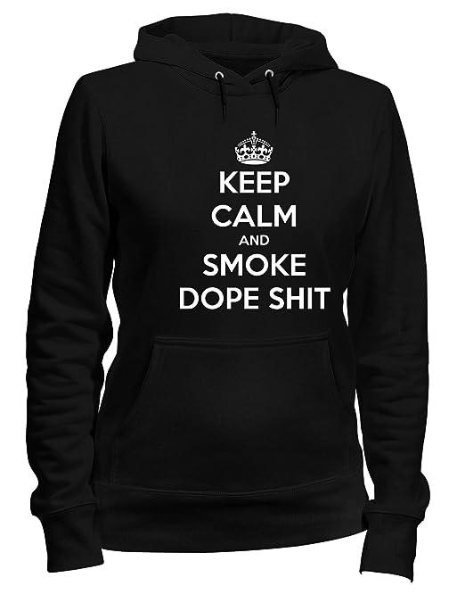 Speed Shirt Sudadera con Capucha para Las Mujeras Negro TKC0590 Keep Calm and Smoke Dope Shit: Amazon.es: Ropa y accesorios