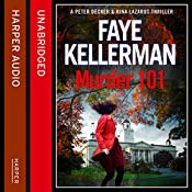 Murder 101: Peter Decker and Rina Lazarus Crime Thriller | Faye Kellerman