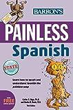 Painless Spanish (Painless Series)