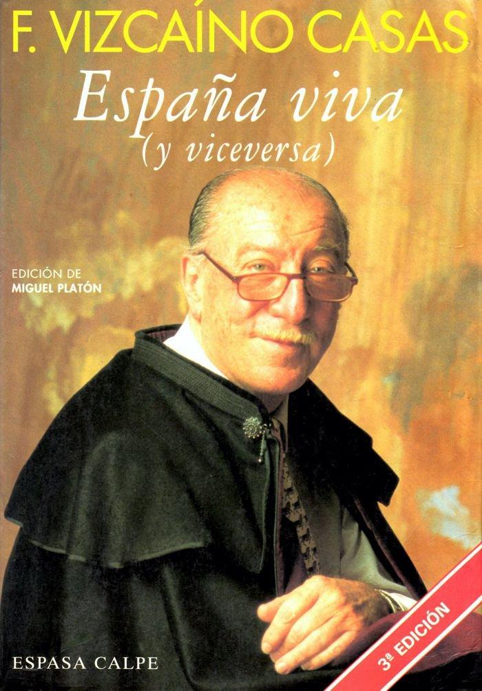 España viva (y viceversa): Amazon.es: F. Vizcaino Casas: Libros