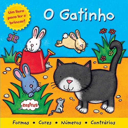 O Gatinho. Um Livro Para Ler e Brincar