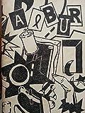 img - for Albur,revista,organo de los estudiantes del instituto superior de arte,la habana,cubaano III.numeros VII-VIII.octubre de 1989. book / textbook / text book
