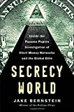 img - for Secrecy World: Inside the Panama Papers Investigation of Illicit Money Networks and the Global Elite book / textbook / text book