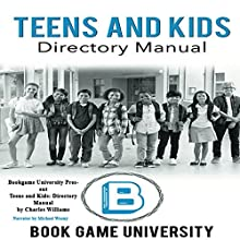 Teens and Kids: Directory Manual Audiobook by Charles Williams Narrated by Michael Wozny