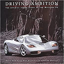 Driving Ambition: The Official Inside Story of the McLaren F1: Doug