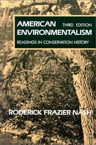 American Environmentalism: Readings In Conservation History by McGraw-Hill Humanities/Social Sciences/Languages