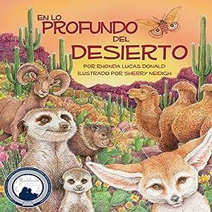 En lo Profundo del Desierto [Deep in the Desert] Audiobook