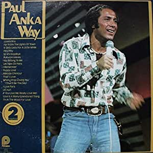 Paul Anka Paul Anka Paul Anka Way Pickwick Ptp