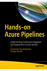 Hands-on Azure Pipelines: Understanding Continuous Integration and Deployment in Azure DevOps Kindle Edition