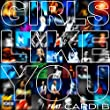 Girls Like You [feat. Cardi B] [Explicit]