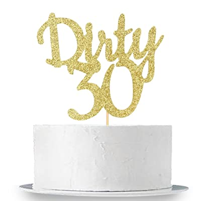 Gold Glitter Dirty 30 Cake Topper