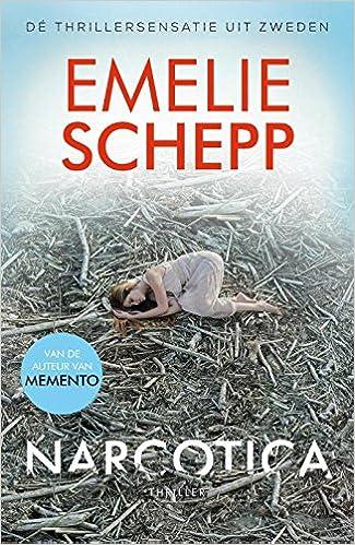 Narcotica: Amazon.es: Emelie Schepp, Corry Van Bree: Libros ...