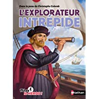 L'explorateur intrépide - Livre dont tu es le héros - Dès 8 ans (09)
