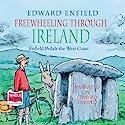 Freewheeling Through Ireland Audiobook by Edward Enfield Narrated by Edward Enfield