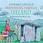 Freewheeling Through Ireland | Edward Enfield
