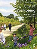 City of Well-being: A radical guide to planning