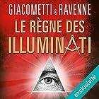 Le règne des Illuminati: Antoine Marcas 9 | Livre audio Auteur(s) : Éric Giacometti, Jacques Ravenne Narrateur(s) : Julien Chatelet