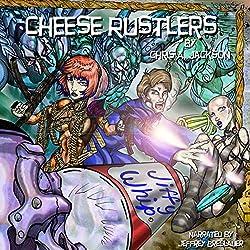 Cheese Rustlers