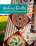 Making Quilts, Kathy Douglas, 1607058227