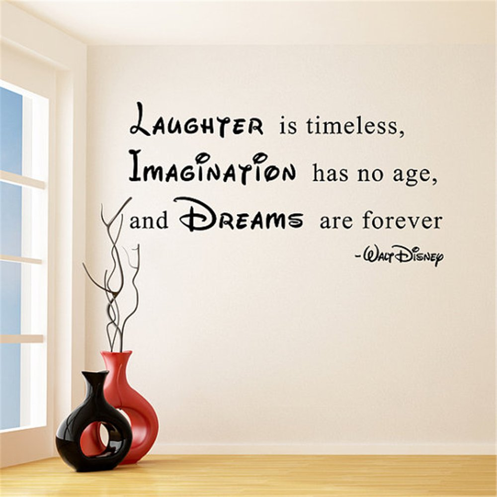 Amazon com yeyekyt wall decal stickers quotes saying and words diy quote laughter is timeless imagination has no age dreams are forever walt disney sayings