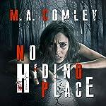 No Hiding Place: DI Sally Parker Thriller, Book 2 | M. A. Comley