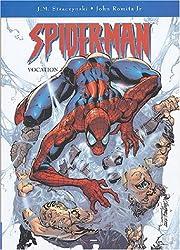 Spider Man, tome 1 : Vocation