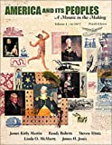 img - for America and Its Peoples, Volume I - To 1877: A Mosaic in the Making (4th Edition) book / textbook / text book