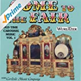 """""""Come To The Fair"""" Old Time Wurlitzer Carousel Music"""