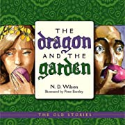 The Dragon and the Garden (Old Stories)