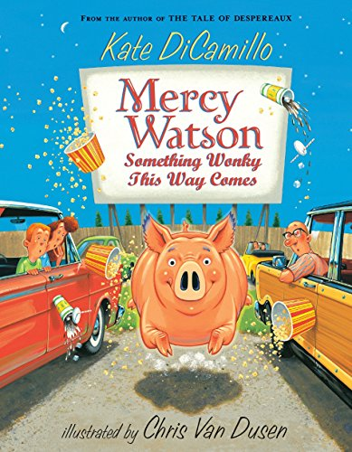 (Mercy Watson: Something Wonky this Way)