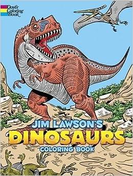 Jim Lawson\'s Dinosaurs Coloring Book: Jim Lawson: 9780486805030 ...