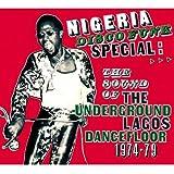 Nigeria Disco Funk Special: The Sound Of The Underground Lagos Dancefloor 1974-1979