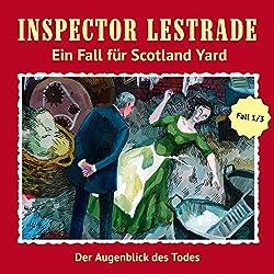 Der Augenblick des Todes (Inspector Lestrade: Ein Fall für Scotland Yard 1)