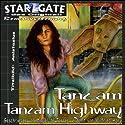 Tanz am Tanzam Highway (Star Gate 30) Hörbuch von Miguel de Torres Gesprochen von: Wilfried Hary