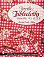 Terrific Tablecloths from the '40s & '50s (Schiffer Book for Collectors)