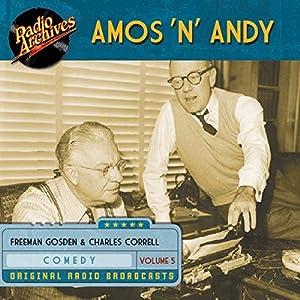 Amos 'n' Andy, Volume 5 Audiobook