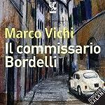 Il commissario Bordelli   Marco Vichi