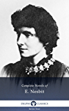 Delphi Complete Novels of E. Nesbit (Illustrated) (Series Four Book 7) (English Edition)