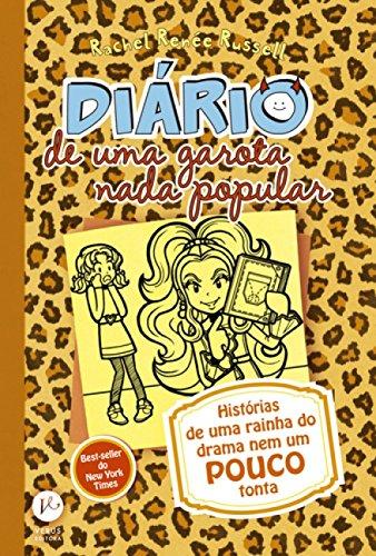 Histórias de Uma Rainha Nem Um Pouco Tonta - Volume 9. Coleção Diário de Uma Garota Nada Popular
