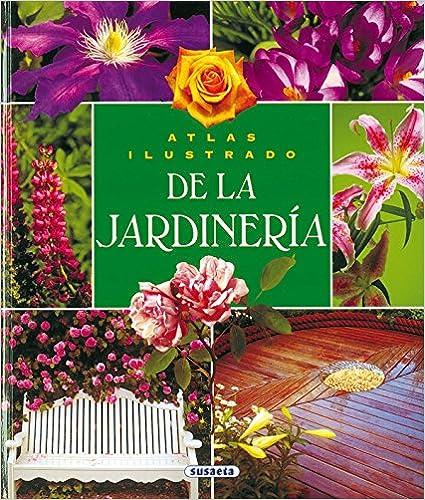 Free it ebooks descargar gratis Atlas Ilustrado De La Jardineria 8430546669 PDF
