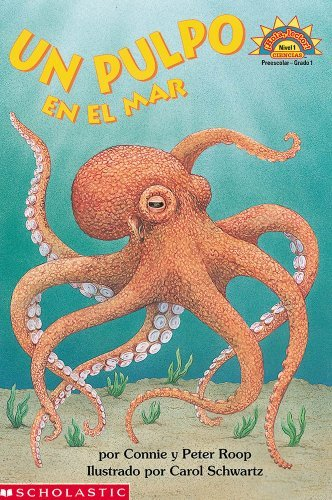 By Connie Roop Octopus Under The Sea (un Pulpo En El Mar) Level 1 (Coleccion Hola, Lector: Level 1) (Spanish Editio (Tra) [Paperback] ebook