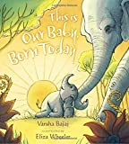 img - for This Is Our Baby, Born Today book / textbook / text book