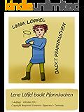 Lena Löffel backt Pfannkuchen - Bilder Kochbuch