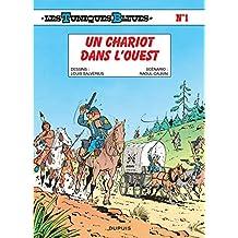 Tuniques Bleues Les 01  Chariots dans l'ouest